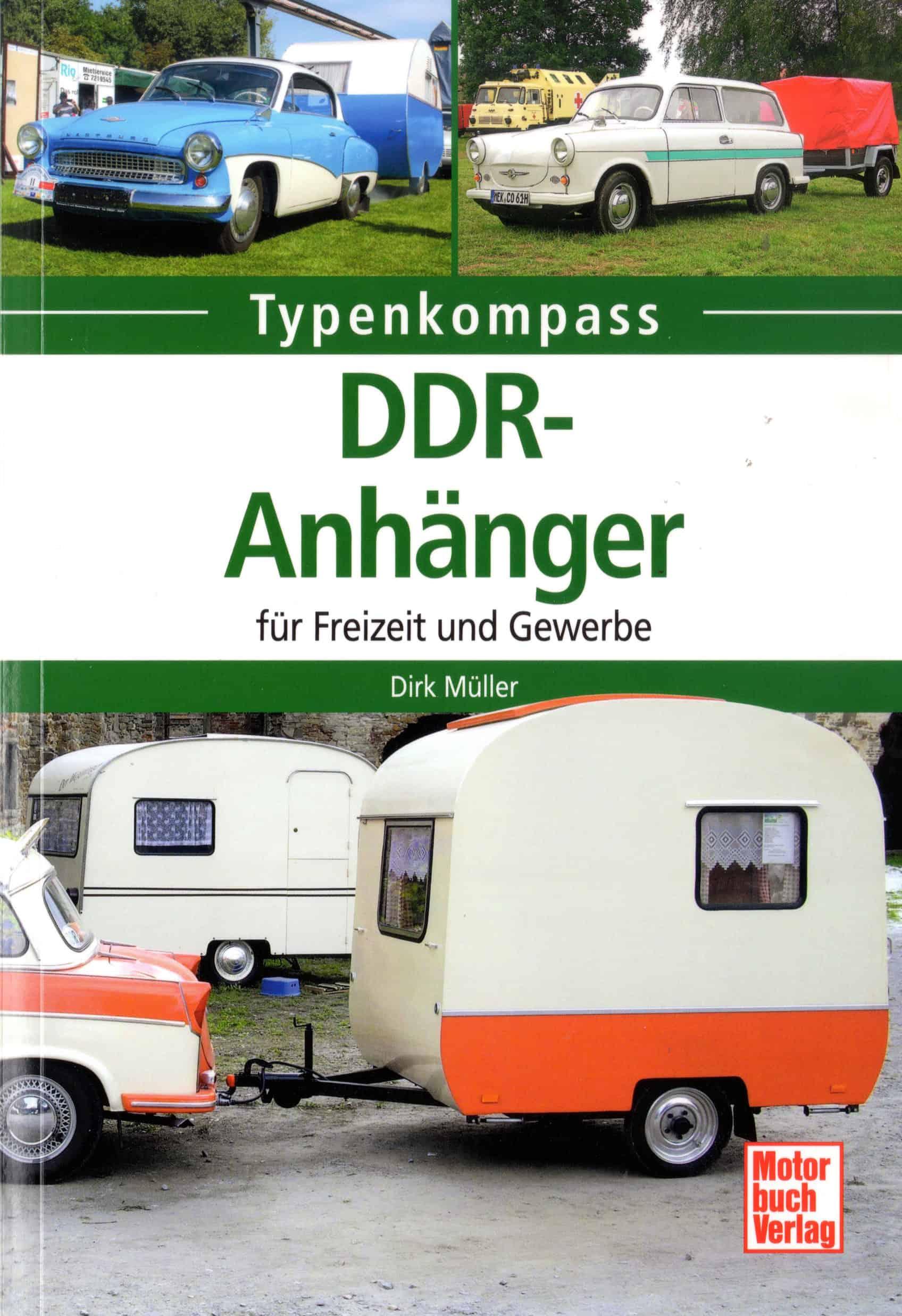 """""""Typenkompass – DDR-Anhänger für Freizeit und Gewerbe"""" von Dirk Danny Müller."""