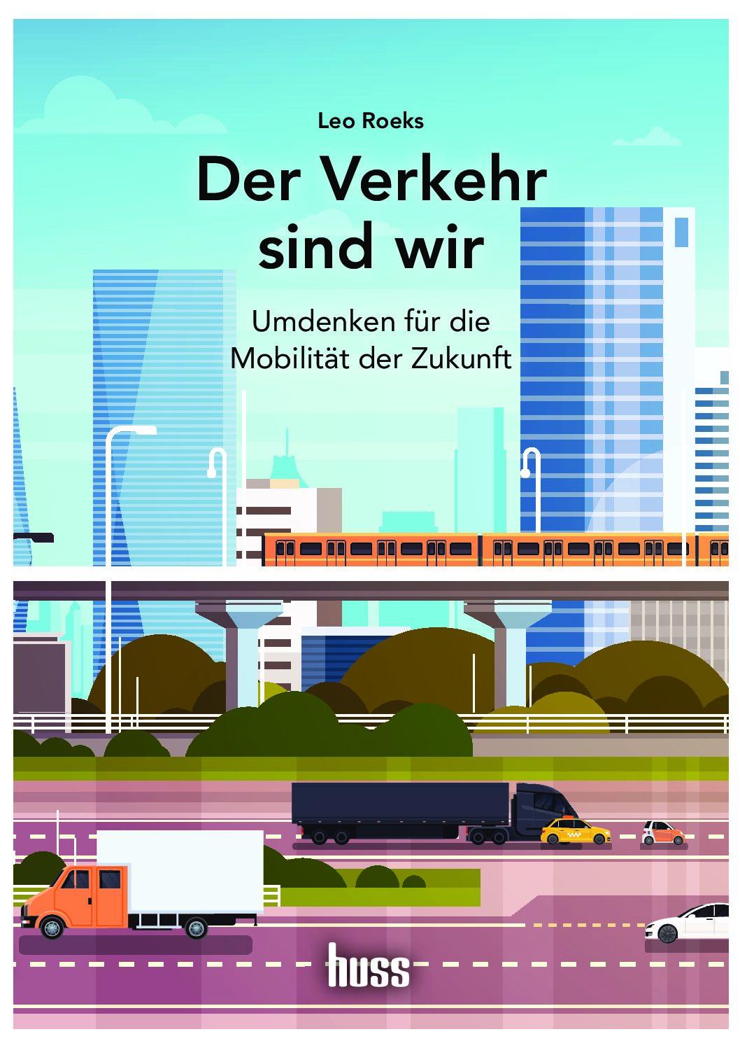 Buchtipp: Der Verkehr sind wir -Umdenken für die Mobilität der Zukunft